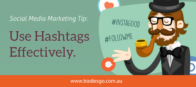 Social Media Marketing Tip Use Hashtags Effectively