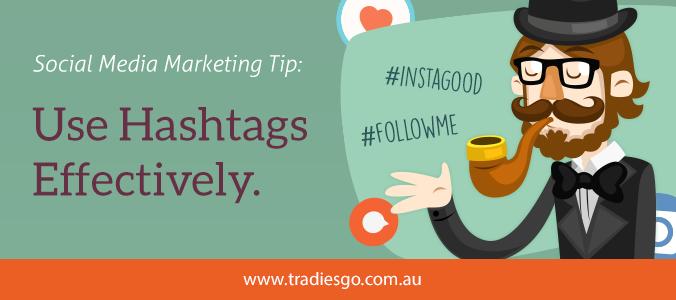 Social Media Marketing Tip Use Hashtags Effectively